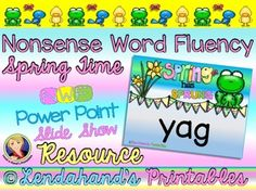Nonsense Word Fluency Power Point only with an SPRING FLING Theme by Ms. LendahandVisit me for RTI THURSDAYS and grab your 24 Hour Flash Freebie on March 10, 2016 to begin the first of three installments in your FATHER'S DAY RTI SET.  Remember to check in with me every Thursday!