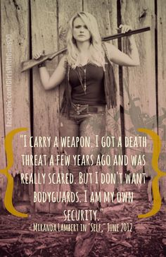 Miranda Lambert, gun rights, concealed carry, girls with guns, ladies of liberty, country life, country girl www.facebook.com/GirlsWithGuns