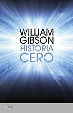 Buy Historia cero by William Gibson and Read this Book on Kobo's Free Apps. Discover Kobo's Vast Collection of Ebooks and Audiobooks Today - Over 4 Million Titles! William Gibson, Audiobooks, This Book, Ebooks, Reading, Free Apps, Collection, Products, Sci Fi