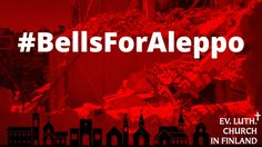 More than 200 churches are ringing their bells every day in memory of people killed in Aleppo.