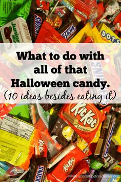 Leftover Halloween Candy. Did you get more Halloween candy than you know what to do with? You won't believe some of the cool things you can do with your extra Halloween candy!