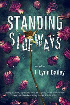 Standing Sideways by J. Lynn Bailey