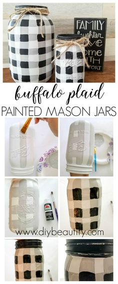 Paint your own buffalo plaid mason jars! Follow my easy tutorial at diy beautify for the step-by-step instructions!