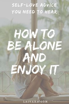 How to Be Alone and Enjoy It - 4 ways to start enjoying the time you spend by yourself. If you need encouragement and some self-love tips, consider this a short self-love guide to taking care of yourself. Love Advice, Love Tips, Learning To Be Alone, How To Be Alone, How To Be Single, Single Life, How To Be A Happy Person, How To Enjoy Life, Alone Time