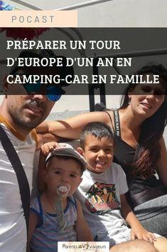 Préparer un tour d'Europe en camping-car en famille : itinéraire, organisation, école à la maison. Voyage Europe, 1 An, Camping Car, Budgeting, Parents, Tours, Blog, Family Travel, Organisation