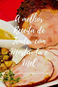 Receita de Tender com Mostarda e Mel - Receita de Natal Yams, Fun Cooking, Christmas Treats, Entrees, Good Food, Food And Drink, Pork, Low Carb, Tasty