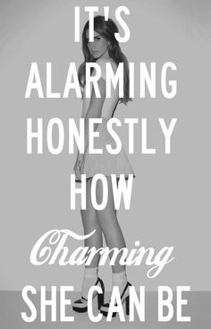 It's alarming how charming she can be - Lana del Rey - Carmen