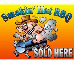 Smokin' Hot BBQ Custom full color vinyl banners to advertise your business. Fast shipping now from Decalnetwork.com
