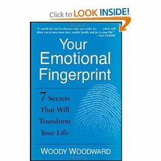 Your Emotional Fingerprint: 7 Secrets That Will Transform Your Life by Woody Woodward. $12.75. Publication: November 15, 2011. Publisher: Wiley; 1 edition (November 15, 2011). Author: Woody Woodward