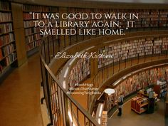 """""""It was good to walk into a library again; it smelled like home. Reading Quotes, Book Quotes, I Love Books, Books To Read, Well Said Quotes, Dance Moms, Love Reading, Book Lovers, Book Worms"""