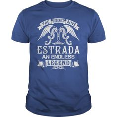 ESTRADA Last Name, Surname Tshirt #gift #ideas #Popular #Everything #Videos #Shop #Animals #pets #Architecture #Art #Cars #motorcycles #Celebrities #DIY #crafts #Design #Education #Entertainment #Food #drink #Gardening #Geek #Hair #beauty #Health #fitness #History #Holidays #events #Home decor #Humor #Illustrations #posters #Kids #parenting #Men #Outdoors #Photography #Products #Quotes #Science #nature #Sports #Tattoos #Technology #Travel #Weddings #Women