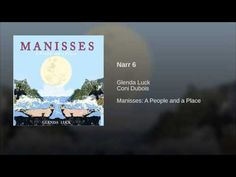 "(Part 1) Published on Jul 5, 2015 Provided to YouTube by CDBaby Narr 6 · Glenda Luck · Coni Dubois Manisses: A People and a Place ℗ 2014 Glenda Luck Released on: 2014-07-05 Auto-generated by YouTube. Music: ""Narr 6 (feat. Coni Dubois)"" by Glenda Luck My Father, Native American, My Life, About Me Blog, Roots, Youtube, People, Music, Pond"