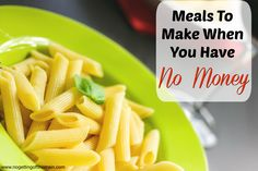 If you find yourself with limited funds for groceries, here are some meals you can make when you have no money.