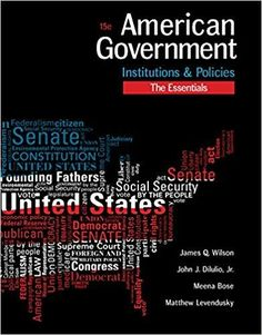 The challenge of democracy american government in global politics american government institutions and policies essentials edition 15th edition by james q wilson fandeluxe Gallery