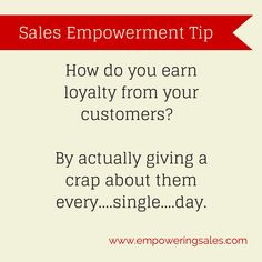 How to earn loyalty