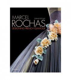 Marcel Rochas: Designing French Glamou