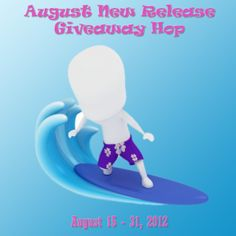 Lisa's Loves(Books of Course): August New Release Giveaway Hop-Aug 15th-31st