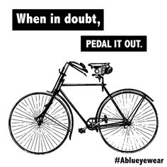 Just keep riding! <3 Cycling quotes. Cycling motivation