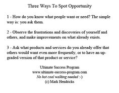 Three ways to spot opportunity