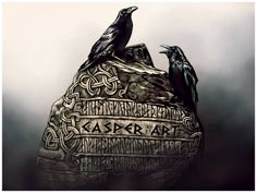 Huginn and Muninn.... the Raven was a symbol of cunning and wisdom, but as a carrion bird also a symbol of battle and death. Warriors who fought beneath raven banners were said to be invincible, and reading the movements of ravens were thought to predict the outcome of battles...