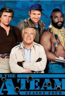 The A-team , funny after seeing this as an adult, how the hell could there have been so many shoot out scenes and car crashes, and no one ever getting a scratch.