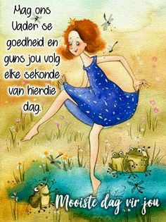 Good Morning Wishes, Morning Messages, Lekker Dag, Goeie More, Evening Greetings, Afrikaanse Quotes, Christian Messages, Special Quotes, Happy B Day