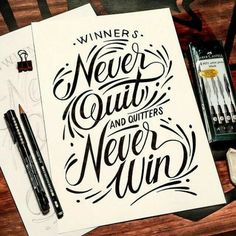 Winners and Quitters #quote