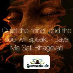Quiet the mind, and the soul will speak. - Ma Jaya Sati Bhagavati  Please follow: @laurenzioyoga on Instagram!  For more: Install the free Laurenzio Smartphone App under: www.laurenzio.de  #quite #mind #soul #zen #meditate #meditation #bhagavati #yoga #yogi #laurenzio #laurenzioyoga #quote #zitat #quotes #zitate #spiritual #faith #faithful #grace #spirituality #peace #calm #hope #destiny #wisdom #compassion #thankful #knowledge #life #guidance
