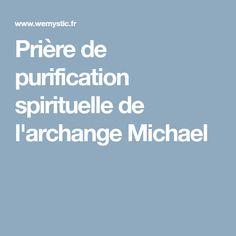 Prière de purification spirituelle de l'archange Michael