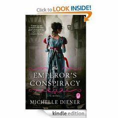 Amazon.com: The Emperor's Conspiracy eBook: Michelle Diener: Kindle Store