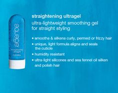 Aquage Straightening Gel really effective, use sparingly on length (not roots)