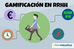 Gamificación en RRHH 2.0 - #gamificacion