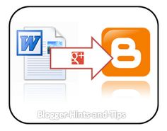 Use Google Docs as an intermediate step if you want to write Blogger posts using Microsoft Word.
