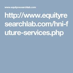 HNI future Services is highly personalized and customized service,this service we provide you calls with bigger targets for intraday trading with accuracy and also full telephonic support. Office Automation, Intraday Trading, Computer Service, The Hamptons, Future, Tips, Nifty, House, Beauty