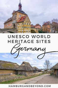 With 46 different sites, these are some of the must-see UNESCO World Heritage Site in Germany - from Berlin to Hamburg to iconic castles!