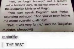 When I saw how much of a d**k Fudge was to Harry later on, I found this scene a whole lot funnier when rereading GoF.