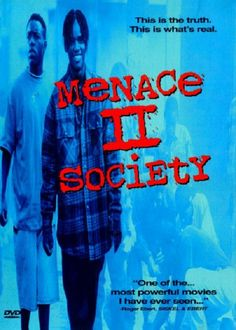 Menace To Society (1993)