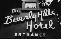 California Cool: Beverly Hills Hotel sign