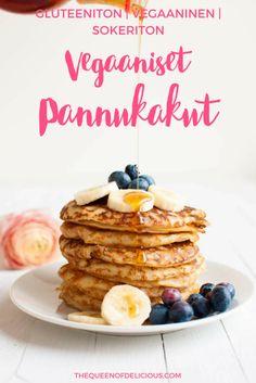 Vegaaniset pannukakut   Gluteeniton   Sokeriton   Terveellinen resepti   Aamiainen   Aamupala