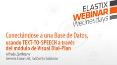 "#Elastix Webinar Wednesday. #QueueMetrics #callcenter #Asterisk  Descripción de la configuración del addon ""Visual Dial Plan"", para la conexión a una base de datos, usando Text-To-Speech."