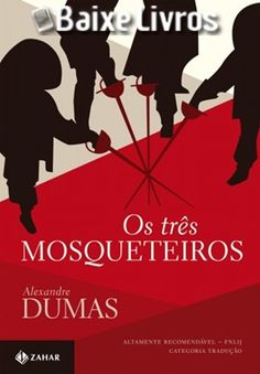Download do LivroOs Três Mosqueteiros porAlexandre Dumasem PDF, EPUB e MOBI.Os três mosqueteiros estão prontos para defender o rei Luiz XIII. Athos,...
