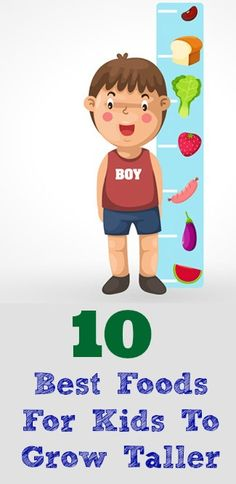 10 Best Foods For Kids To Grow Taller #FoodsForKids
