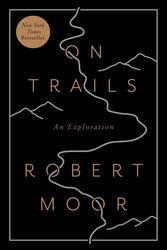 """Winner of the Pacific Northwest Book Award """"The best outdoors book of the year"""" —Sierra Club A New York Times Bestseller A Best Book of the Year—as..."""