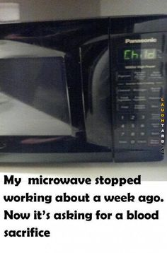 My microwave stopped working