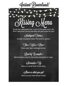 Instant Download of Kissing Menu for a wedding reception. Included: A printable PDF. Print at home or with your preferred printer! Size: 4 x 6 inches Customized options also available - please send me a message for further information! You will receive a link to the download upon payment. Thank you for supporting Soiree Creations Co