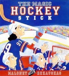 The Magic Hockey Stick by Peter Maloney, Felicia Zekauskas