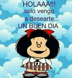 Good Day Quotes, Quote Of The Day, Mafalda Quotes, Good Morning, Mickey Mouse, Disney Characters, Fictional Characters, Style, Teaching Spanish