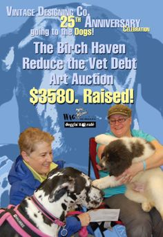 Monies raised fro Birch Haven Rescue and Rehabilitation vet debt.