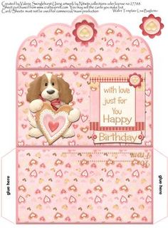 Puppy Love Just For You Birthday Money Wallet Pink on Craftsuprint designed by Valerie Swinglehurst - A money wallet can be used for money, gift cards or vouchers. very quick and easy to make up. - Now available for download!