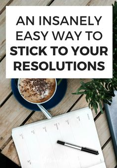 Want to keep your resolutions and reach your goals this year This unusual method is headslappingly easy but really effective Even better its most likely to help you in th. Reaching Goals, Achieving Goals, Achieve Your Goals, Self Development, Professional Development, Personal Development, Cleaners Homemade, Self Improvement Tips, Mindful Living